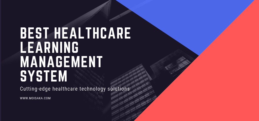 Best Healthcare Learning Management System